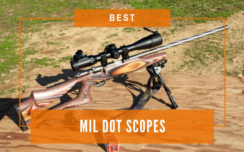 Best Mil Dot Scopes